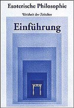 """Esoterische Philosophie – """"Einführung"""" von Ackermann,  Bärbel, Knoblauch,  Hermann"""