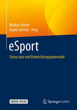 eSport von Breuer,  Markus, Görlich,  Daniel