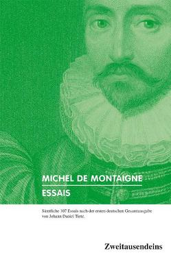 Essais von Montaigne,  Michel de, Tietz,  Johann D