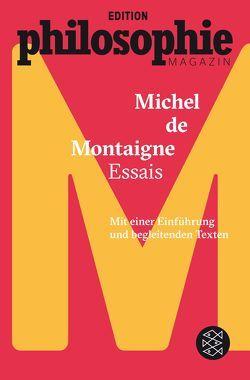 Essais von Montaigne,  Michel de