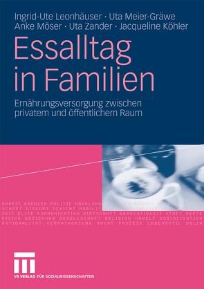 Essalltag in Familien von Köhler,  Jacqueline, Leonhäuser,  Ingrid-Ute, Meier-Gräwe,  Uta, Möser,  Anke, Zander,  Uta