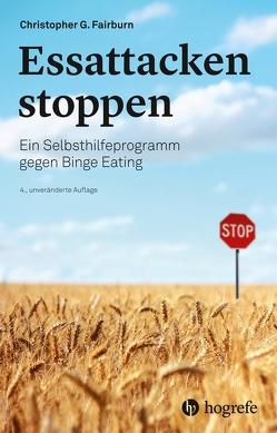 Essattacken stoppen von Bonn,  Susanne, Fairburn,  Christopher G.