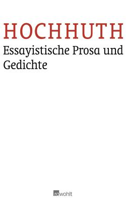 Essayistische Prosa und Gedichte von Hochhuth,  Rolf, Simon,  Dietrich
