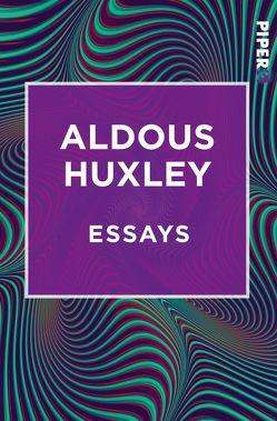 Essays von Henschen,  H. H., Herlitschka,  Herberth E., Hübner,  Sabine, Huxley,  Aldous