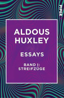 Essays – Band I: Streifzüge von Henschen,  H. H., Herlitschka,  Herberth E., Hübner,  Sabine, Huxley,  Aldous