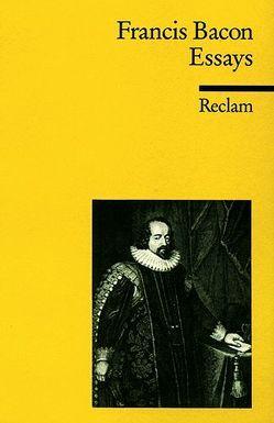 Essays oder praktische und moralische Ratschläge von Bacon,  Francis, Klein,  Jürgen, Schücking,  E, Schücking,  L