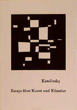 Essays über Kunst und Künstler von Kandinsky,  Wassily