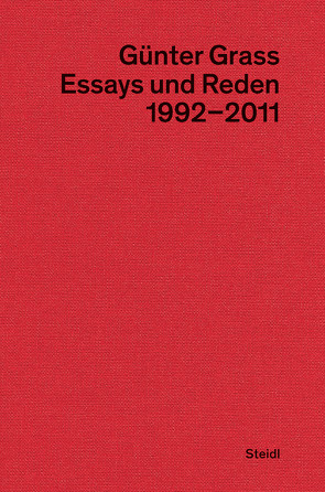 Essays und Reden IV (1992–2011) von Frizen,  Werner, Grass,  Günter, Stolz,  Dieter