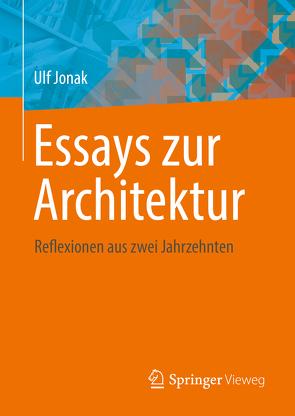 Essays zur Architektur von Jonak,  Ulf