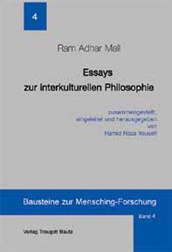 Essays zur interkulturellen Philosophie von Mall,  Ram A, Yousefi,  Hamid R
