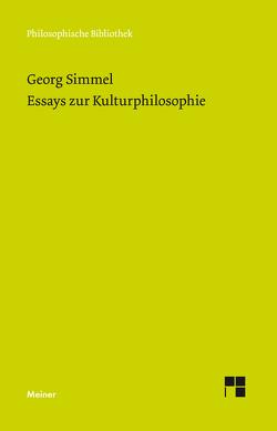 Essays zur Kulturphilosophie von Hartung,  Gerald, Simmel,  Georg