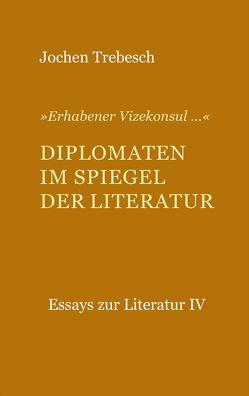 Essays zur Literatur von Trebesch,  Jochen