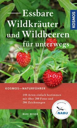 Essbare Wildkräuter und Wildbeeren für unterwegs von Beiser,  Rudi, Golte-Bechtle,  Marianne, Spohn,  Roland