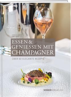 Essen & Champagner von Amrein,  Hans R.
