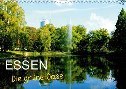 Essen – Die grüne Oase (Wandkalender 2019 DIN A3 quer)