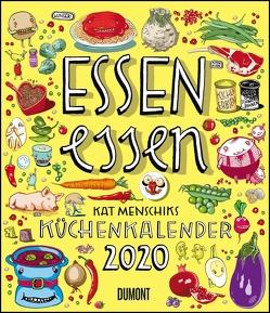 Essen essen – Kat Menschiks Küchenkalender 2020 – Im Hochformat 34,5 x 40 cm von DUMONT Kalenderverlag, Menschik,  Kat