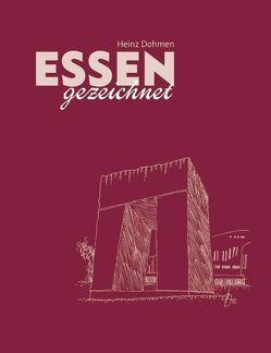 Essen gezeichnet von Dohmen,  Heinz