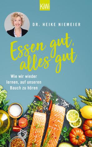 Essen gut, alles gut von Niemeier,  Heike