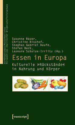 Essen in Europa von Bauer,  Susanne, Beck (verst.),  Stefan, Bischof,  Christine, Haufe,  Stephan Gabriel, Scholze-Irrlitz,  Leonore