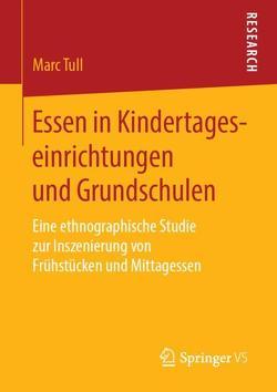 Essen in Kindertageseinrichtungen und Grundschulen von Tull,  Marc