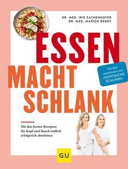 Essen macht schlank von Reddy,  Marion, Zachenhofer,  Iris