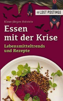 Essen mit der Krise von Holstein,  Klaus-Jürgen