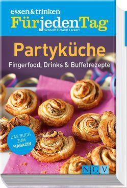 essen & trinken Für jeden Tag – Partyküche