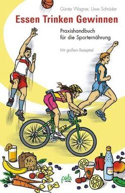 Essen – Trinken – Gewinnen von Bauer,  Karin, Schlag,  Kirsten, Schroeder,  Uwe, Wagner,  Günter