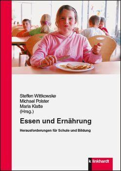 Essen und Ernährung von Klatte,  Maria, Polster,  Michael, Wittkowske,  Steffen