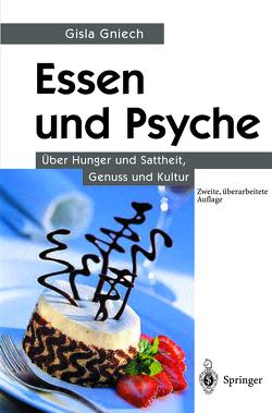 Essen und Psyche von Gniech,  Gisla