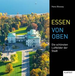 Essen von oben von Blossey,  Hans