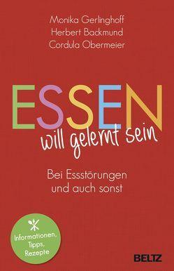 Essen will gelernt sein von Backmund,  Herbert, Gerlinghoff,  Monika, Obermeier,  Cordula