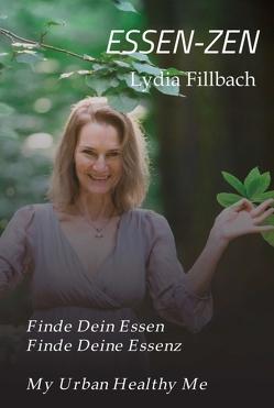 ESSEN-ZEN von Fillbach,  Mag. Lydia