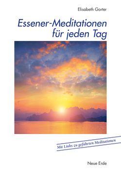 Essener-Meditationen für jeden Tag von Gorter,  Elisabeth