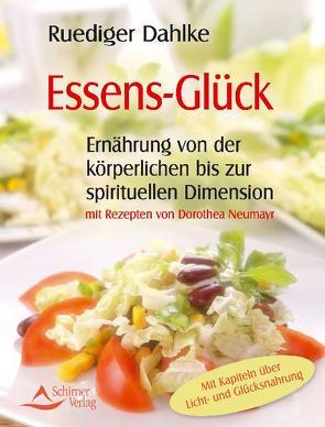 Essens-Glück von Dahlke,  Ruediger