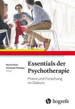 Essentials der Psychotherapie von Flückiger,  Christoph, Rufer,  Martin