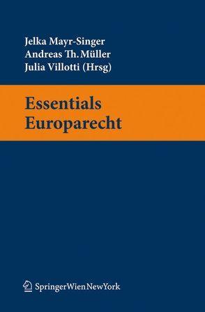 Essentials Europarecht von Mayr-Singer,  Jelka, Müller,  Andreas, Villotti,  Julia