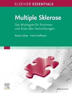 Essentials Multiple Sklerose von Götze,  Rainer, Hoffmann,  Frank