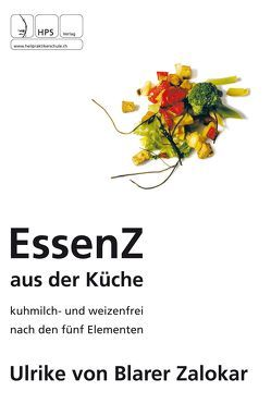 Essenz aus der Küche von von Blarer Zalokar,  Ulrike