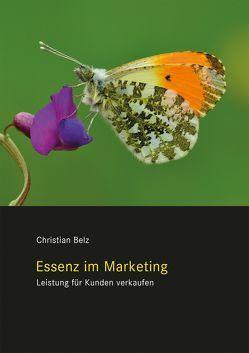 Essenz im Marketing von Belz,  Christian