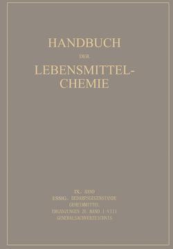 Essig Bedarfsgegenstände Geheimmittel von Bames,  E., Behre,  A., Beythien,  A., Bleyer,  B., Büttner,  G., Cronover,  A., Eichstädt,  A., Griebel,  C., Grossfeld,  J., Haevecker,  H., Hese,  A., Holthöfer,  H., Mohr,  W., Reif,  G., Rüdiger,  M.
