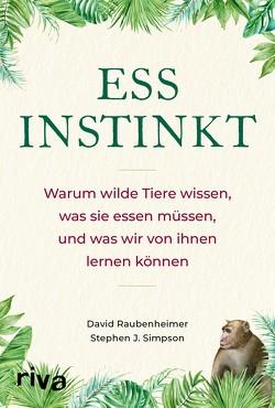Essinstinkt von Raubenheimer,  David, Simpson,  Stephen J.