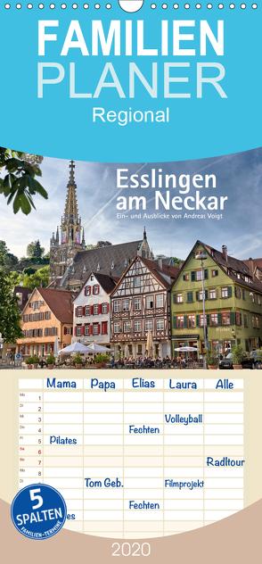 Esslingen am Neckar. Ein- und Ausblicke von Andreas Voigt – Familienplaner hoch (Wandkalender 2020 , 21 cm x 45 cm, hoch) von Voigt,  Andreas