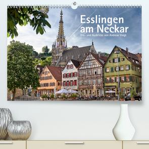 Esslingen am Neckar. Ein- und Ausblicke von Andreas Voigt (Premium, hochwertiger DIN A2 Wandkalender 2020, Kunstdruck in Hochglanz) von Voigt,  Andreas