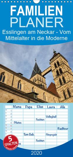 Esslingen am Neckar – Vom Mittelalter in die Moderne – Familienplaner hoch (Wandkalender 2020 , 21 cm x 45 cm, hoch) von Eisele,  Horst