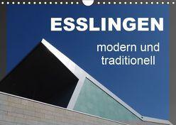 Esslingen – modern und traditionell (Wandkalender 2019 DIN A4 quer) von Huschka,  Klaus-Peter