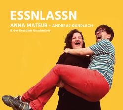 essnlassn von Gundlach,  Andreas, Mateur,  Anna