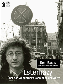 Esterházy – Über das wunderbare Nachleben der Worte