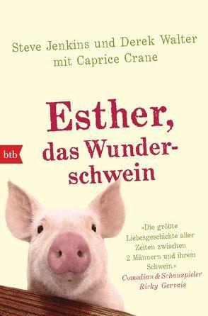 Esther, das Wunderschwein von Crane,  Caprice, Jenkins,  Steve, Mengden,  Leon, Walter,  Derek