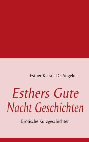 Esthers Gute Nacht Geschichten von De Angelo,  Esther Kiara
